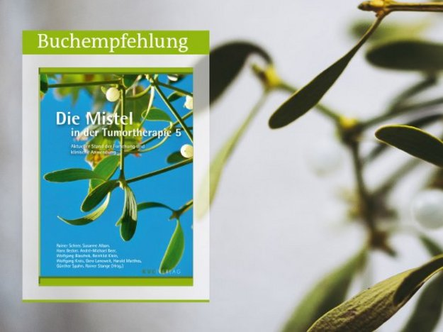 Die Mistel in der Tumortherapie